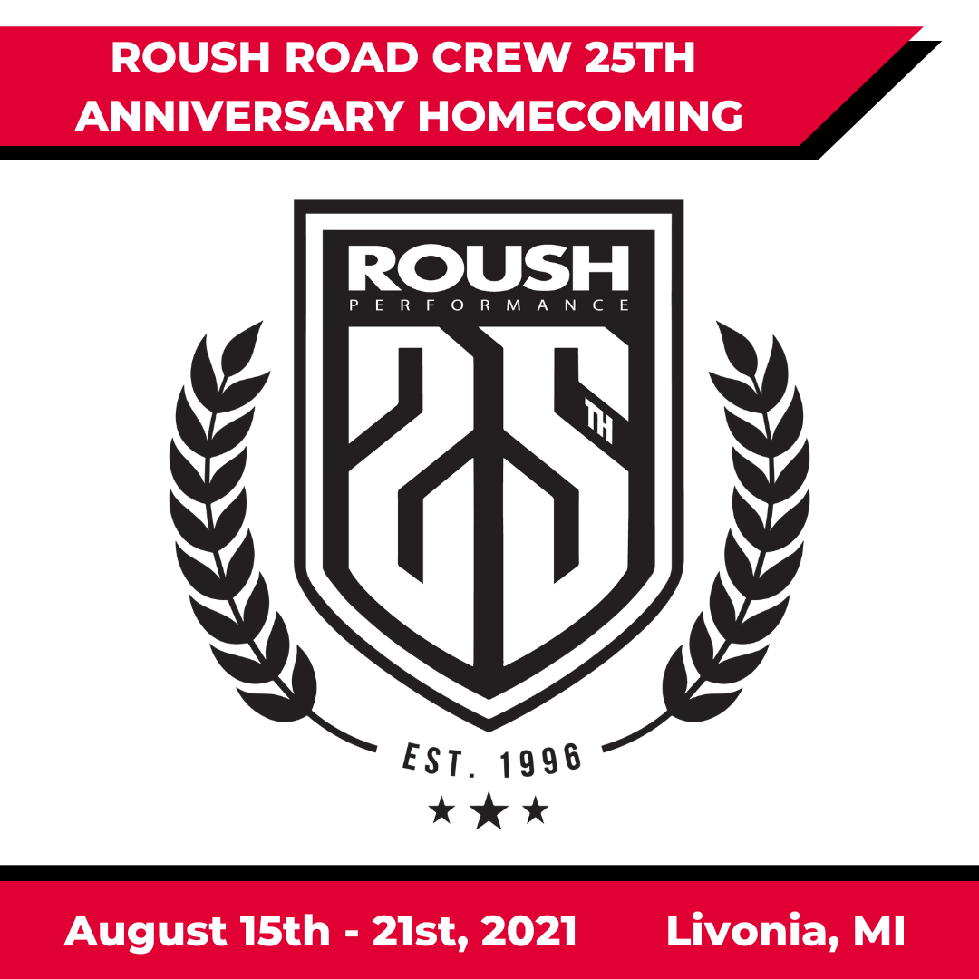 ROUSH Road Crew 25th Anniversary Homecoming Event